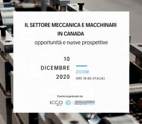 Locandina webinar su: Il settore meccanica e macchinari in Canada: opportunità e nuove prospettive